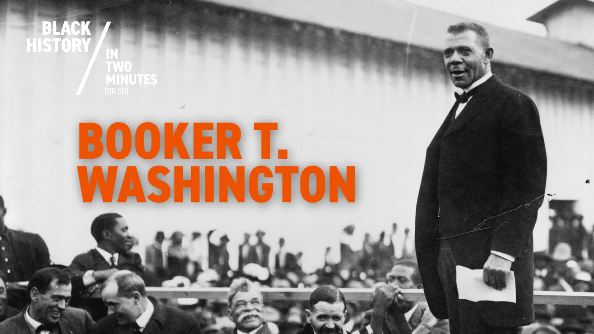 Booker T. Washington | Black History in Two Minutes