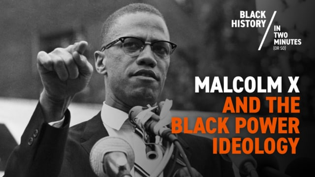 Malcolm X | Black History in Two Minutes