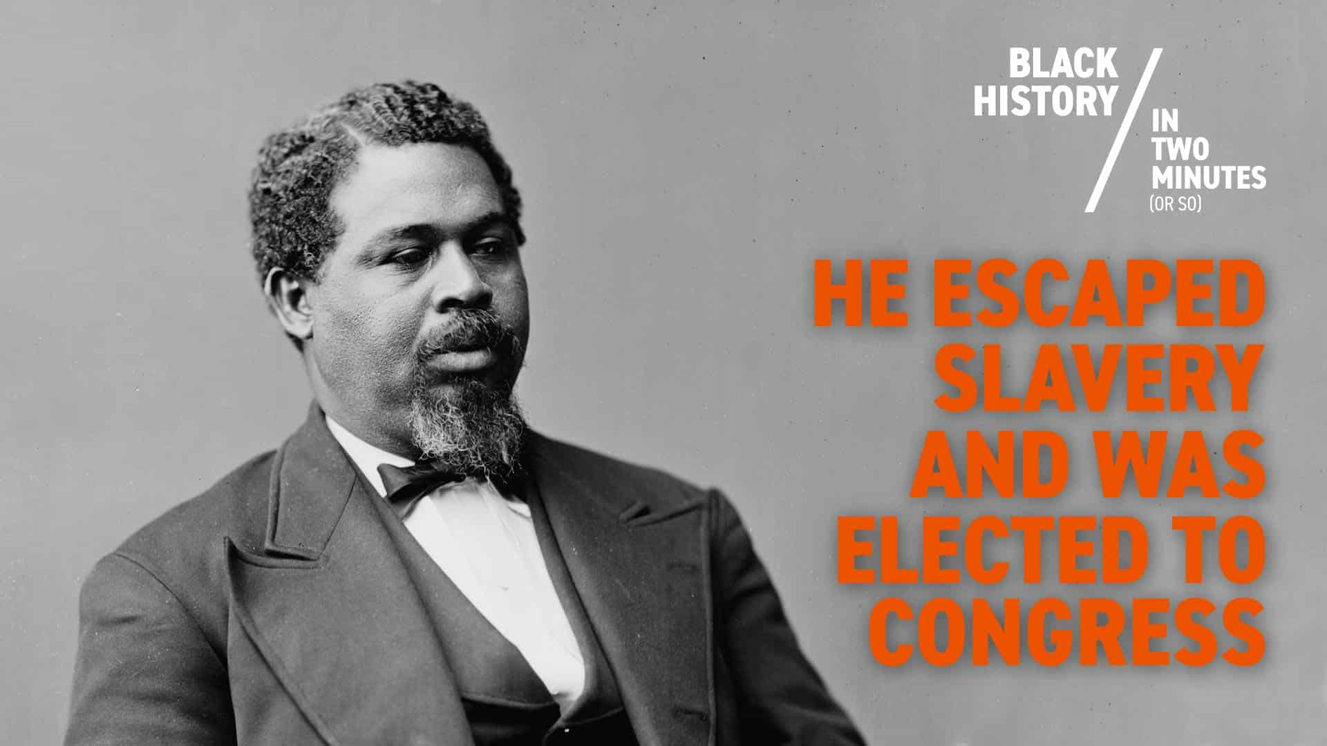 Robert Smalls | Black History in Two Minutes