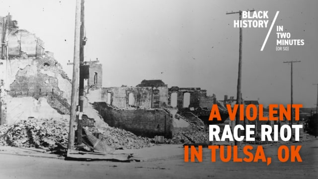 Tulsa Race Riots | Black History in Two Minutes
